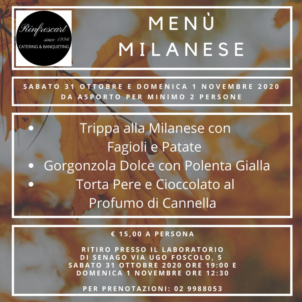 Menù Milanese, trippa con patate e fagioli, gorgonzola dolce con polenta gialla, torta pere e cioccolato al profumo di cannella